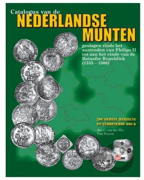Catalogus provinciale Nederlandse munten 1555-1806 -2e editie- 1