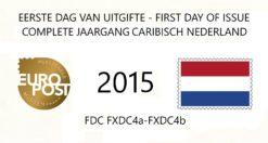 Caribisch Nederland 2015 Complete jaargang Eerste Dag Enveloppen
